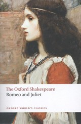Romeo and Juliet: The Oxford Shakespeare | William Shakespeare |