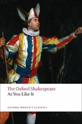 As You Like It: The Oxford Shakespeare | William Shakespeare |