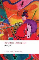 Henry V: The Oxford Shakespeare | William Shakespeare |