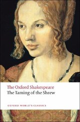Taming of the Shrew: The Oxford Shakespeare | William Shakespeare |