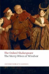 Merry Wives of Windsor: The Oxford Shakespeare | William Shakespeare |