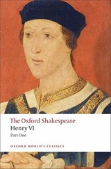 Henry VI, Part One | William Shakespeare |