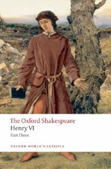 Henry VI Part Three | William Shakespeare |