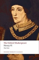 Henry VI, Part Two: The Oxford Shakespeare | William Shakespeare |