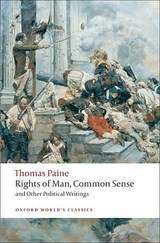 Rights of Man, Common Sense, and Other Political Writings | Thomas Paine & Mark Philp | 9780199538003