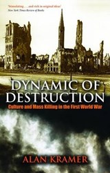 Dynamic of Destruction | Alan Kramer |