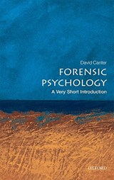 Forensic Psychology: A Very Short Introduction | David Canter |