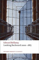 Looking Backward 2000-1887 | Edward Bellamy |