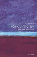 Romanticism: A Very Short Introduction | Michael Ferber |
