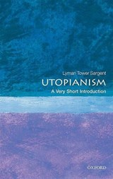 Utopianism: A Very Short Introduction | Lyman Tower Sargent |