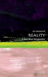 Reality: A Very Short Introduction | Jan Westerhoff |