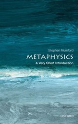 Metaphysics: A Very Short Introduction | Stephen Mumford |
