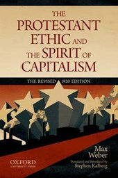 The Protestant Ethic and the Spirit of Capitalism | Max Weber |