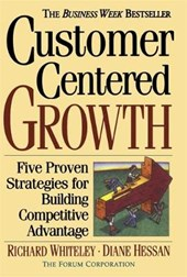 Customer centered growth