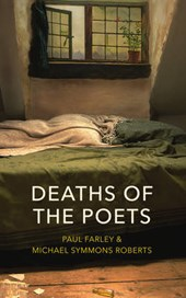 Deaths of the poets | Michael Symmons Roberts | 9780224097543