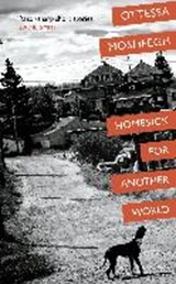 Homesick for another world | Ottessa Moshfegh | 9780224101349