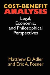 Cost-Benefit Analysis - Legal, Economic & Philosophical Perspectives