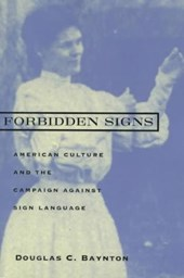 Forbidden Signs - American Culture & the Campaign Against Sign Language (Paper)