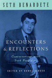 Encounters & Reflections - Conversations with Seth  Benardete