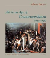 Art in an Age of Counterrevolution 1815-1848 - A Social History of Modern Art V