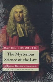The Mysterious Science of the Law - An Essay on Blackstone's Commentaries