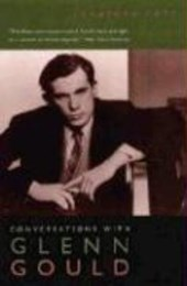 Conversations with Glenn Gould