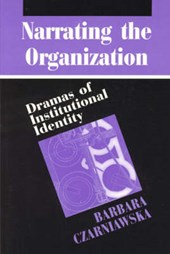 Narrating the Organization - Dramas of Institutional Identity (Paper)