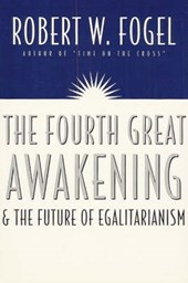 The Fourth Great Awakening & the Future of Egalitarianism