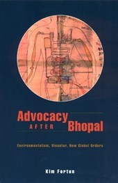 Advocacy After Bhopal - Environmentalism, Disaster , New Global Orders