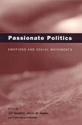 Passionate Politics - Emotions & Social Movements