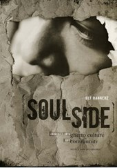 Soulside - Inquiries into Ghetto Culture and Community