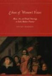 Echoes of Women's Voices - Music, Art and Female Patronage in Early Modern Florence