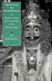 Rethinking the Mahabharata - A Reader's Guide to the Education of the Dharma King