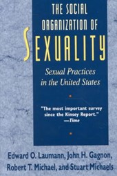 The Social Organization of Sexuality - Sexual Practices in the United States
