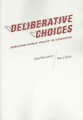Deliberative Choices - Debating Public Policy in Congress