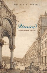 Venice - The Hintage of Europe 1081-1797 | William H Mcneill |