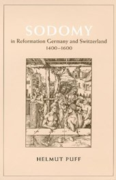 Sodomy in Reformation Germany & Switzerland, 1400-