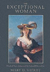 The Exceptional Woman - Elisabeth Vigee-Lebrun & the Cultural Politics of Art (Paper)