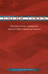 Color Lines - Affirmative Action, Immigration & Civil Rights Options for America