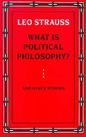 What Is Political Philosophy? & Other Studies