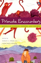Primate Encounters - Models of Science, Gender & Society