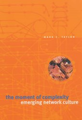 The Moment of Complexity - Emerging Network Culture