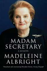 Madam Secretary | Madeleine Albright |