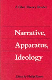 Narrative Apparatus Ideology - A Film Theory Reader (Paper)