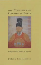 The Confucian Kingship in Korea
