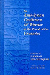 Arab-Syrian Gentleman and Warrior in the Period of the Crusa