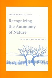 Recognizing the Autonomy of Nature