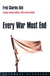 Every War Must End