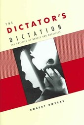 The Dictators Dictation - The Politics of Novel and Novelists