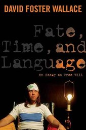 Fate, Time, and Language | David Wallace |